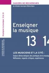 Enseigner la musique n°13 & 14